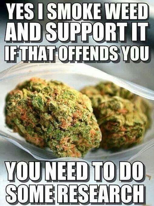 Yes I Smoke Weed!
